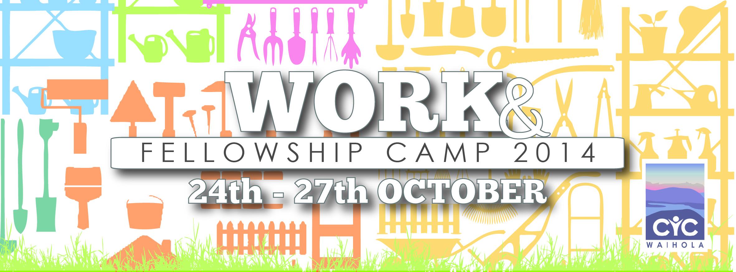 2014 Work & Fellowship Camp